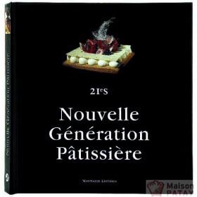 """PATISSERIE : LIVRE """"NOUVELLE GENERATION PAT"""