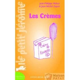 EDITIONS JEROME VILLETTE : LES CREMES