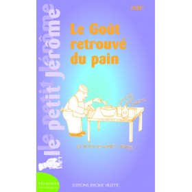 LE GOUT RETROUVE DU PAIN